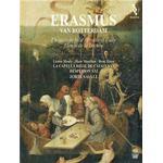 Hespèrion XXI - Erasmus von Rotterdam: In Praise of Folly