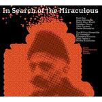 EQ Ensemble - In Search of the Miraculous - Fazil Say, Alan Hohvaness, John Surman etc.