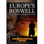 Roswell dvd Filmer Europe's Roswell Ufo Crash At Aberystwyth (DVD)