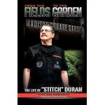 From the Fields to the Garden: The Life of Stitch Duran, Häftad