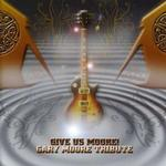 Gary Moore Tribute - Give Us Moore