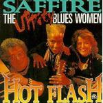 Saffire The Uppity Blues Women - Hot Flash