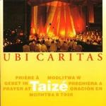 Taize - Ubi Caritas