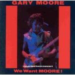 Moore Gary - We Want Moore Live