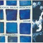Various Artists - Cool Blue Rocks: Rock 'n' Roll in the Bluegrass Tradition