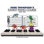 John Thompson's Easiest Piano Course - Part 2 - Book Only: Part 2 - Book Only (Häftad, 2005)
