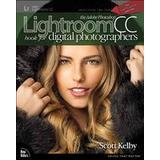 Photoshop Böcker The Adobe Photoshop Lightroom CC Book for Digital Photographers (Pocket, 2015)