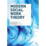 Malcolm payne Böcker Modern social work theory (Pocket, 2014)