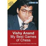 Vishy Böcker Vishy Anand: My Best Games of Chess