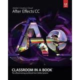 Adobe after effects Böcker Adobe After Effects CC Classroom in a Book (Övrigt format, 2013)