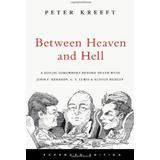 John lewis Böcker Between Heaven and Hell: A Dialog Somewhere Beyond Death with John F. Kennedy, C. S. Lewis & Aldous Huxley (Häftad, 2008)
