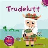 Nyfikna öron Böcker Nyfikna öron - Trudelutt! - Peka - Lyssna (Board book, 2014)