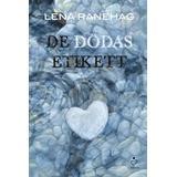 Lena ranehag Böcker De dödas etikett (Inbunden, 2015)
