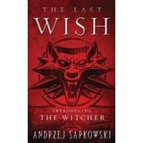 Sapkowski Böcker The Last Wish (Pocket, 2008)