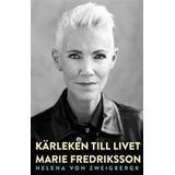 Marie fredriksson kärleken livet Böcker Kärleken till livet (E-bok, 2015)