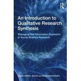 Hulke Böcker Introduction to qualitative research synthesis - managing the information e (Pocket, 2009)