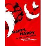 Böcker happy happy Happy, happy: en bok om skilsmässa (Inbunden, 2011)