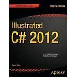 Illustrated c# Böcker Illustrated C# 2012 (Pocket, 2012)