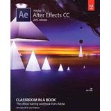 Adobe after effects Böcker Adobe After Effects CC Classroom in a Book (Pocket, 2016)