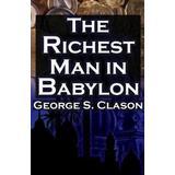 Richest man in babylon Böcker The Richest Man in Babylon (Häftad, 2010)