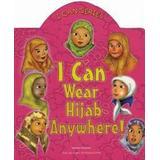 Hijab Böcker I Can Wear Hijab Anywhere! (Inbunden, 2010)