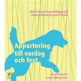 Apportering till vardag och fest Böcker Apportering till vardag och fest (Ljudbok nedladdning, 2014)