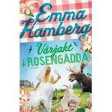 Rosengädda Böcker Vårjakt i Rosengädda (Inbunden, 2015)