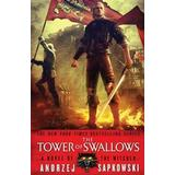 Sapkowski Böcker The Tower of Swallows (Häftad, 2016)