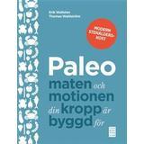 Paleo svenska Böcker Paleo: maten och motionen din kropp är byggd för (Inbunden, 2014)