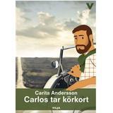 Körkort Böcker Carlos tar körkort (Inbunden, 2016)