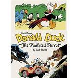 Complete carl barks disney library Böcker Walt Disney's Donald Duck: 'The Pixilated Parrot' (Inbunden, 2015)
