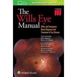 Anders de la motte Böcker The Wills Eye Manual: Office and Emergency Room Diagnosis and Treatment of Eye Disease (Häftad, 2016)
