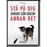 Stefan ekberg Böcker Stå på dig - annars gör någon annan det (Häftad, 2014)