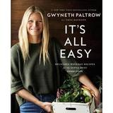 Gwyneth paltrow Böcker It's All Easy: Delicious Weekday Recipes for the Super-Busy Home Cook (Inbunden, 2016)
