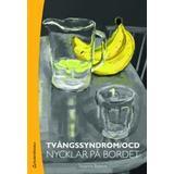 Ocd Böcker Tvångssyndrom/OCD: nycklar på bordet (Häftad, 2011)