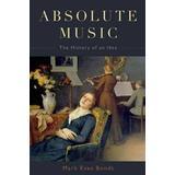 Absolute music Böcker Absolute Music (Inbunden, 2014)