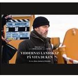 Jämtland Böcker Viddernas landskap på vita duken: en resa i filmens Jämtland och Härjedalen (Inbunden, 2013)