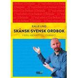 Svensk ordbok Skånsk-svensk ordbok: från abekatt till övanpo (Inbunden, 2016)