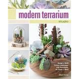 Charles moore Böcker Modern terrarium studio - design + build custom landscapes with succulents, (Pocket, 2015)