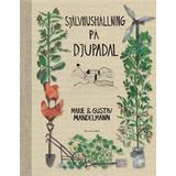 Självhushållning Böcker Självhushållning på Djupadal (HalvKlotband, 2013)