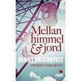 Mellan himmel och jord Böcker Mellan himmel och jord (Pocket, 2012)