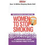Allen carr Böcker The Illustrated Easy Way for Women to Stop Smoking (Häftad, 2013)
