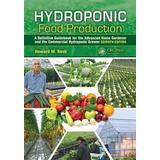 Hydroponic Böcker Hydroponic Food Production (Inbunden, 2012)
