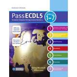 Ecdl Böcker Pass ECDL 5 Units 1-7 (Häftad, 2009)