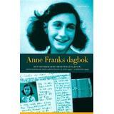 Anne franks dagbok Anne Franks dagbok: den oavkortade originalutgåvan: anteckningar från gömstället 12 juni 1942 - 1 augusti 1944 (Inbunden, 2005)