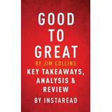 Jim collins good to great Böcker Good to Great by Jim Collins - Key Takeaways, Analysis & Review (Häftad, 2016)