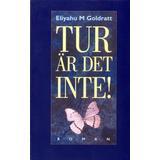 Eliyahu goldratt Böcker Tur är det inte!: roman (Häftad, 1994)