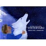 Gråta Böcker Du ska inte gråta vintervarg (Inbunden, 2013)