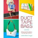 Duct tape Böcker Duct Tape Bags (Häftad, 2016)