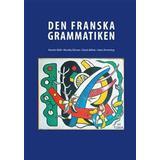 Franska Böcker Den Franska Grammatiken (Inbunden, 2014)